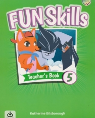 Fun Skills Level 5 Teacher's Book with Audio Download