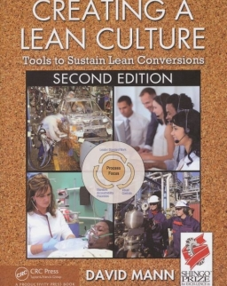 Creating a Lean Culture - Tools to Sustain Lean Conversation - Second Edition