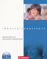 Industriekaufleute - Industrielle Geschäftsprozesse mit CD-ROM