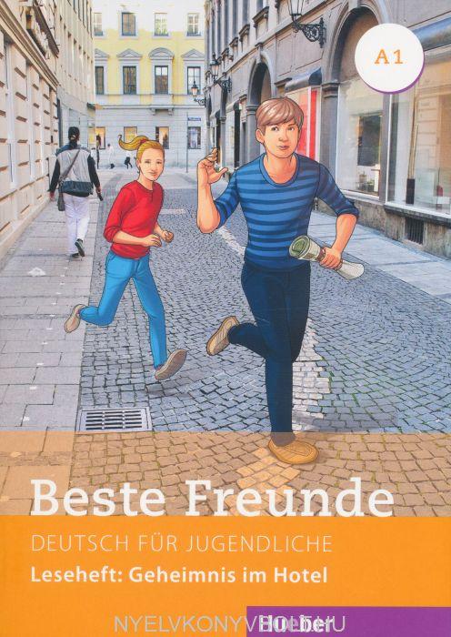 Beste Freunde Leseheft: Geheimnis im Hotel