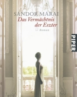 Márai Sándor: Das Vermächtnis der Eszter (Eszter hagyatéka német nyelven)