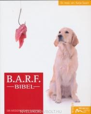 B.A.R.F.-Bibel: Ein medizinischer Ratgeber