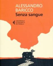 Alessandro Baricco: Senza sangue
