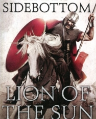 Harry Sidebottom: Warrior of Rome III: Lion of the Sun