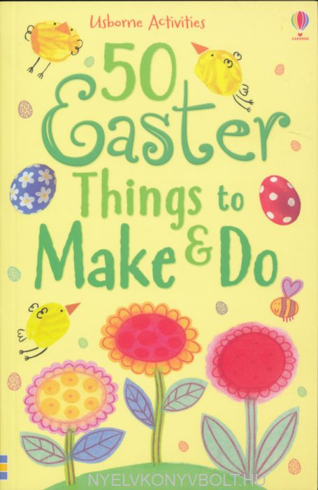 Usborne Activities - 50 Easter Things to Make & Do