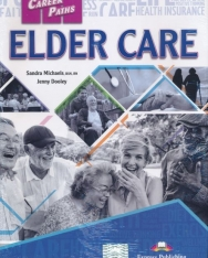 Career Paths - Elder Care Student's Book with Digibooks App