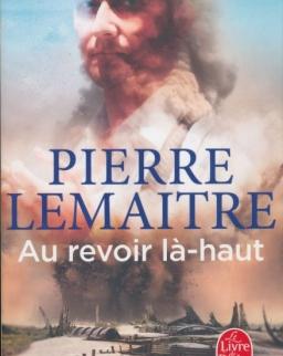 Pierre Lemaitre: Au revoir lá-haut