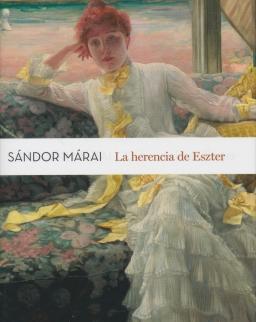 Sándor Márai:La herencia de Eszter