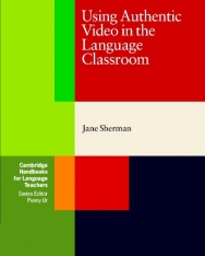 Using Authentic Video in the Language Classroom