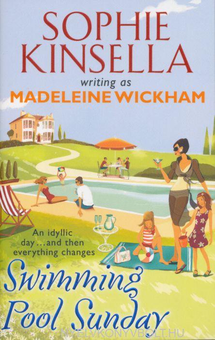 Madeleine Wickham (Sophie Kinsella): Swimming Pool Sunday
