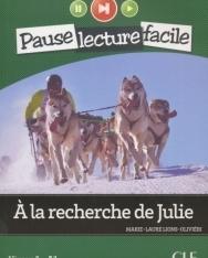A la recherche de Julie - Livre + CD audio - Pause Lecture Facile niveau 1 (A1)
