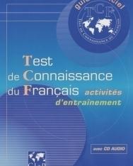 Test de connaissance du Français (TCF) Activités d'entraînement Livre + cd audio Guide Officiel