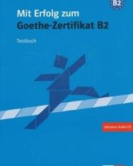 Mit Erfolg zum Goethe-Zertifikat B2 Testbuch mit CD