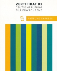 Prüfung Express – Zertifikat B1 - Übungsbuch mit Audios online