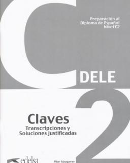 Preparación al Diploma de Espanol  - DELE C2 Claves Nueva Edition