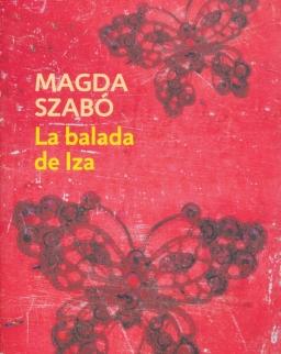 Szabó Magda: La balada de Iza (Pilátus spanyol nyelven)