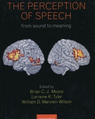 The Perception of Speech: from sound to meaning