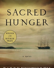 Barry Unsworth: Sacred Hunger