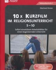 10x Kurzfilm im Religionsunterricht 5-10