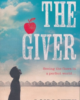 Lois Lowry: The Giver (Essential Modern Classics)