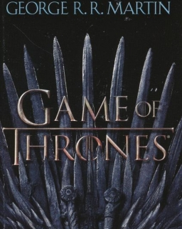 George R. R. Martin: A Game of Thrones - A Song of Ice and Fire  Book 1