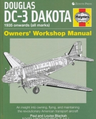 Douglas DC-3 Dakota - Owners' Workshop Manual