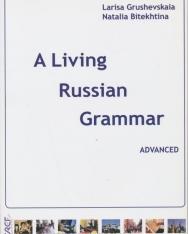 A Living Russian Grammar 3. Advanced