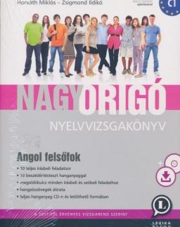 Nagy Origó nyelvvizsgakönyv - Angol felsőfok C1  (MP3 CD melléklettel)