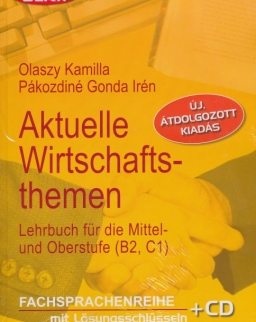 Aktuelle Wirtschaftsthemen Lehrbuch mit Audio CD - Új, átdolgozott Kiadás