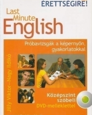 Last Minute English - Próbavizsgák a képernyőn, gyakorlatokkal Középszint szóbeli DVD melléklettel