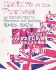 British Culture of the Post-War - An Introduction to Literature and Society 1945-1999
