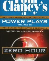 Tom Clancy: Zero Hour - Power Plays Volume 7