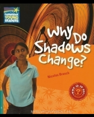 Why Do Shadows Change? - Cambridge Young Readers Level 5