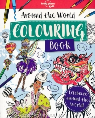 Around the World - Colouring Book - Lonely Planet Kids