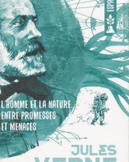 Jules Verne: L'homme et la nature, entre promesses et menaces