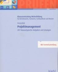 Projektmanagement: 207 klausurtypische Aufgaben und Lösungen