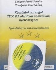 Készülünk az Angol TELC B1 Alapfokú Nemzetközi Nyelvvizsgára + Audio CDs (2)
