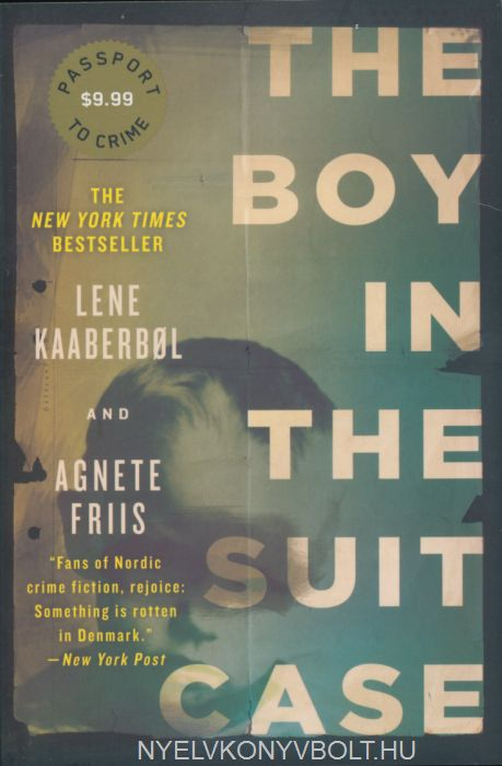 Lene Kaaberbol: The Boy in the Suitcase