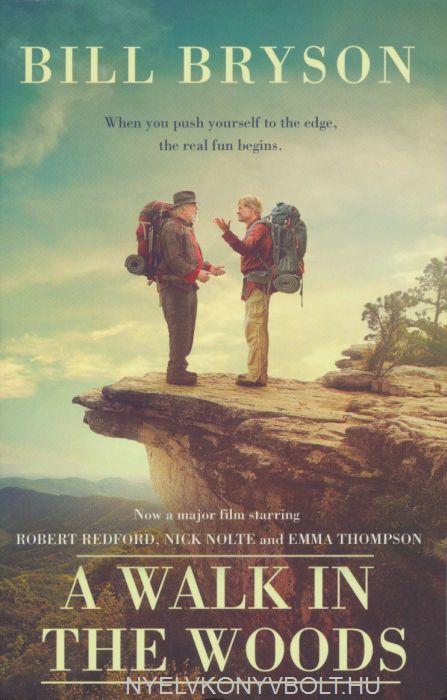 Bill Bryson: A Walk In The Woods