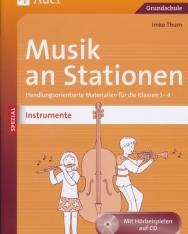 Musik an Stationen - Instrumente: Handlungsorientierte Materialien für die Klassen 1-4