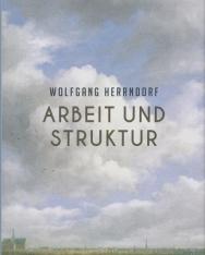 Wolfgang Herrndorf: Arbeit und Struktur