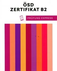 ÖSD Zertifikat B2 - Prüfung Express