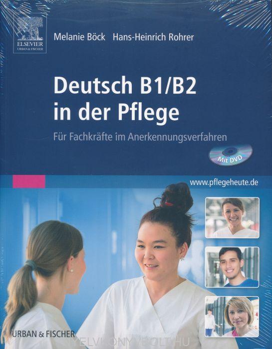 Deutsch B1/B2 in der Pflege: Für Fachkräfte im Anerkennungsverfahren