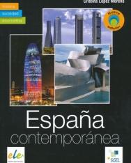 Espana contemporánea: historia, sociedad, economía - Nueva Edición
