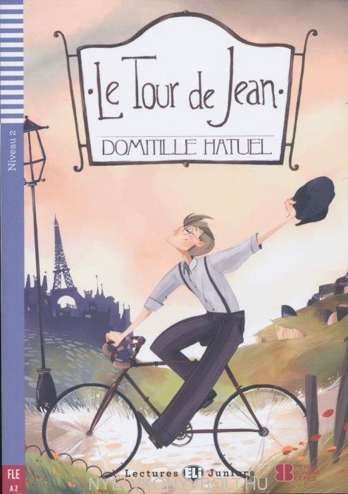 Le Tour de Jean - Livre avec CD Audio - ELI Lectures Juniors Niveau 2 (A2)
