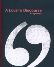 Roland Barthes: A Lover's Discourse: Fragments