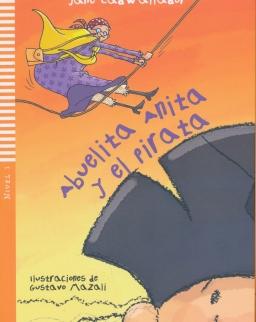 Young ELI Readers - Spanish: Abuelita Anita y el Pirata + downloadable audio