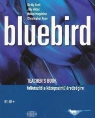 Bluebird Teacher's Book - Felkészítő a középszintű érettségire