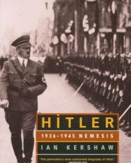 Ian Kershaw: Hitler 1936-1945 Nemesis