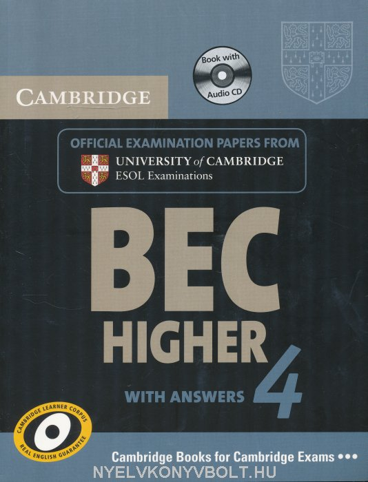 Cambridge BEC Higher 4 Official Examination Past Papers Student's Book with Answers and Audio CD Self-Study Pack